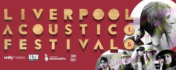 Liverpool Acoustic Festival 2015